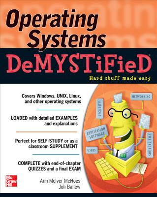 Operating Systems Demystified By Short, Patti