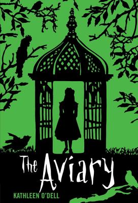 The Aviary By O'Dell, Kathleen